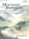 Mountain Passages (eBook): Natural and Cultural History of Western North Carolina and the Great Smoky Mountains
