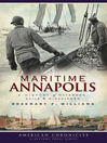 Maritime Annapolis (eBook): A History of Watermen, Sails & Midshipmen