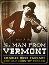 The Man from Vermont (eBook): Charles Ross Taggart, the Old Country Fiddler