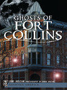 Ghosts of Fort Collins (eBook)