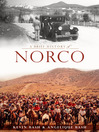 A Brief History of Norco (eBook)