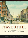 Remembering Haverhill (eBook): Stories from the Merrimack Valley