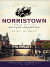Remembering Norristown (eBook): Stories from the Banks of the Schuylkill River