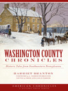 Washington County Chronicles (eBook): Historic Tales from Southwestern Pennsylvania