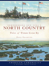 Remembering New York's North Country (eBook): Tales of Times Gone By