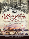 Memphis Chronicles (eBook): Bits of History from the Best Times