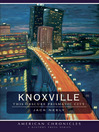 Knoxville (eBook): This Obscure Prismatic City (American Chronicles