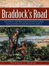 Braddock's Road (eBook): Mapping the British Expedition from Alexandria to the Monongahela