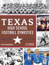Texas High School Football Dynasties (eBook)