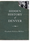 Hidden History of Denver (eBook)