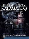 Haunted History of Kalamazoo (eBook)