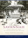 Our Savannah (eBook): From Ardsley Park to Twickenham and Beyond