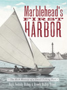 Marblehead's First Harbor (eBook): The Rich History of a Small Fishing Port