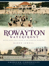 A History of the Rowayton Waterfront (eBook): Roton Point, Bell Island and the Norwalk Shoreline