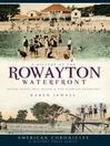 A History of the Rowayton Waterfront (eBook): Roton Point, Bell Island and the Norwalk Shoreline