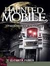 Haunted Mobile (eBook): Apparitions of the Azalea City