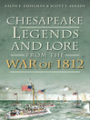 Chesapeake Legends and Lore from the War of 1812 (eBook)