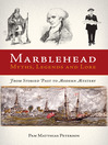 Marblehead Myths, Legends and Lore (eBook)