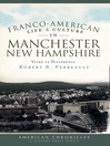 Franco-American Life and Culture in Manchester, New Hampshire (eBook): Vivre la Difference