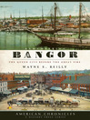 Remembering Bangor (eBook): The Queen City Before the Great Fire