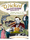 Wicked Washtenaw (eBook): Strange Tales of the Grisly and Unexplained