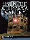 Haunted Chippewa Valley (eBook)