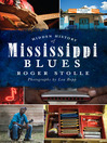 Hidden History of Mississippi Blues (eBook)