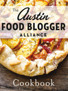 The Austin Food Blogger Alliance Cookbook (eBook)