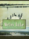 A History of Weiss Lake (eBook)