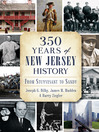 350 Years of New Jersey History (eBook): From Stuyvesant to Sandy