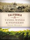 California Vines, Wines and Pioneers (eBook)
