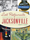 Lost Restaurants of Jacksonville (eBook)