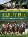Belmont Park (eBook): The Championship Track