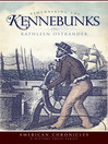 Remembering the Kennebunks (eBook)