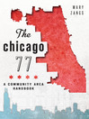 The Chicago 77 (eBook): A Community Area Handbook