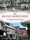 The Ohio State University District (eBook): A Neighborhood History