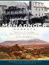 Monadnock Moments (eBook): Historic Tales from Southwest New Hampshire