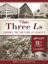 Toledo's Three Ls (eBook): Lamson's, Lion Store and Lasalle's