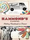 Hammond's Candies (eBook): History Handmade in Denver