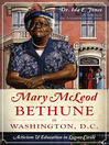 Mary McLeod Bethune in Washington, D.C. (eBook): Activism and Education in Logan Circle
