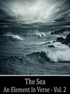 The Sea, An Element in Verse, Volume 2 (MP3)
