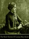The Short Stories of Louisa May Alcott (MP3)