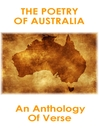 The Poetry of Australia (eBook): An Anthology of Verse