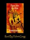 Three Men in a Boat (MP3): Three Men in a Boat Series, Book 1