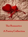 The Romantics (eBook): A Poetry Collection