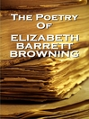 The Poetry of Elizabeth Barrett Browning (eBook)