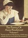 The Poetry of Anne Bradstreet, Volume 1 (eBook)