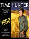Peculiar Lives (MP3): Time Hunter Series, Book 8