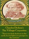 The Village Coquettes (eBook)