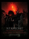 The Dunwich Horror & The Thing at the Doorstep (MP3)